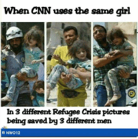 Mainstream Media = Propaganda Machine !! Never Trust Media !!: When CNN uses the same girl  In 3 different  Refugee Crisis pictures  being saved by 3 different men  NW012 Mainstream Media = Propaganda Machine !! Never Trust Media !!