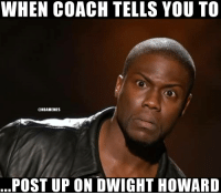 Who me? 😂 https://t.co/kOiFLEQsnt: WHEN COACH TELLS YOU TO  @NBAMEMES  POST UP ON DWIGHT HOWARD Who me? 😂 https://t.co/kOiFLEQsnt