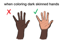 klubbhead: casual-sarcastic:  dzamieponders:  futureblackpolitician:  cosmic-noir:  metalgirlysolid:   bearglitch:  starheartshooter:  okay so I've seen a lot of artists,including myself, make this common mistake of coloring the palm of  a hand(and the sole of a foot) as the same color as the person's skin tone. but in fact ,palms and soles are a different color compare to our skin this is due to the lack of Melanin on them hope this helps!  Don't put this fucking whitewashing bullshit on my feed  Huh???????????   IM SCREAMING   LMFAOOOOO  local tumblr user accidentally reveals they have never seen a black person   This is fucking hilarious   Top 10 fails : when coloring dark skinned hands klubbhead: casual-sarcastic:  dzamieponders:  futureblackpolitician:  cosmic-noir:  metalgirlysolid:   bearglitch:  starheartshooter:  okay so I've seen a lot of artists,including myself, make this common mistake of coloring the palm of  a hand(and the sole of a foot) as the same color as the person's skin tone. but in fact ,palms and soles are a different color compare to our skin this is due to the lack of Melanin on them hope this helps!  Don't put this fucking whitewashing bullshit on my feed  Huh???????????   IM SCREAMING   LMFAOOOOO  local tumblr user accidentally reveals they have never seen a black person   This is fucking hilarious   Top 10 fails