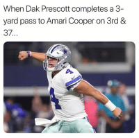 dak-prescott: When Dak Prescott completes a 3-  yard pass to Amari Cooper on 3rd &  37