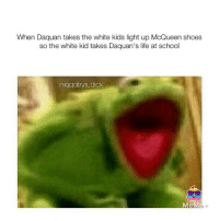 "<p>🎷just do it via /r/dank_meme <a href=""http://ift.tt/2yOltpZ"">http://ift.tt/2yOltpZ</a></p>: When Daquan takes the white kids light up McQueen shoes  so the white kid takes Daquan's life at school  niggatrys dick <p>🎷just do it via /r/dank_meme <a href=""http://ift.tt/2yOltpZ"">http://ift.tt/2yOltpZ</a></p>"
