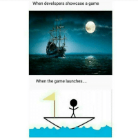 Memes, Grease, and 🤖: When developers showcase a game  When the game launches.... Holy shit it's like 50 the grease here in Florida that's like a bliss turd for us