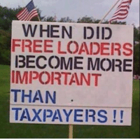 Memes, 🤖, and Usa: WHEN DID  FREE LOADERS  BECOME MORE  IMPORTANT  THAN  TAXPAYERS It happened when the liberal madness took over the country. Now Obama's gone and all our values will be protected again. Fix the country, President Trump! patriots americanpatriots politics conservative libertarian patriotic republican usa america americaproud peace nowar wethepeople patriot republican freedom secondamendment MAGA PresidentTrump