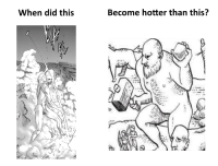 Did, This, and When Did This Become Hotter Than This: When did this  Become hotter than this?
