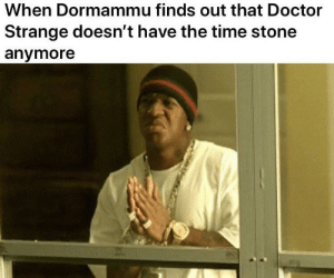 Doctor, Time, and Doctor Strange: When Dormammu finds out that Doctor  Strange doesn't have the time stone  anymore Multiverse of Madness Type Beat