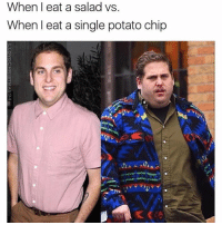 Gym, Potato, and Chip: When eat a salad vs.  When I eat a single potato chip Legit. 😒 . • @DOYOUEVEN 👈🏼 FREE SHIPPING on ALL ORDERS! 🚚🌎 link in BIO ✔️