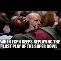 WHEN ESPN KEEPSREPLAYING THE  LASTPLAY OF THE SUPER BOWL  Gmemecrunch com GoHawks