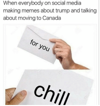 Stop Freaking Out 👌My whole Explore page is 40% Bible Quotes about Doomsday 40% Trump Memes, and 20% Twerk Videos from Russian models. I approve of the 20% who are actually doing something productive 👏🏽👏🏽: When everybody on social media  making memes about trump and talking  about moving to Canada  for  you  Chill Stop Freaking Out 👌My whole Explore page is 40% Bible Quotes about Doomsday 40% Trump Memes, and 20% Twerk Videos from Russian models. I approve of the 20% who are actually doing something productive 👏🏽👏🏽
