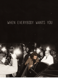 You, When, and Wants: WHEN EVERYBODY WANTS YOU
