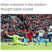 Soccer, Sports, and Thought: When everyone in the stadium  thought Salah scored  et365 That moment 🤣🤣🤣