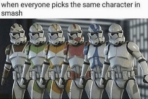 Smashing, Character, and Look: when everyone picks the same character in  smash I always look at the wrong screen