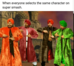 Dank, Memes, and Smashing: When everyone selects the same character on  super smash. T U N A K by JolleJoh MORE MEMES