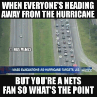 Prayers out to all people affected by Hurricane Matthew 🙏 but this is hilarious 😂 Sorry Nets but you're team isn't that good :- Double tap and tag some friends below! 👍⬇: WHEN EVERYONE SHEADING  AWAY FROM THE HURRICANE  NBA MEMES  MASSEVACUATIONS AS HURRICANE TARGETs Us  NEWS  BUT YOU'RE ANETS  FAN SO WHATS THE POINT Prayers out to all people affected by Hurricane Matthew 🙏 but this is hilarious 😂 Sorry Nets but you're team isn't that good :- Double tap and tag some friends below! 👍⬇