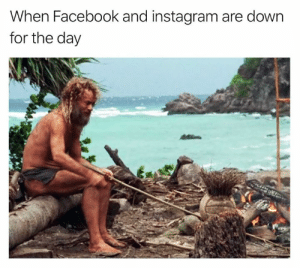 Dank, Facebook, and Instagram: When Facebook and instagram are down  for the day