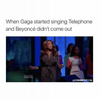 oops: When Gaga started singing Telephone  and Beyoncé didn't come out  Wendy  COHMEDY IIG oops