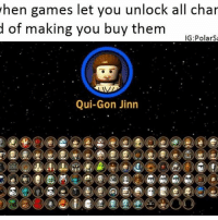 Repost of one of my old memes. Who remembers this game? Follow me for more! (@PolarSaurusRex): when games let you unlock all char  d of making you buy them  IGE Polars  Qui-Gon Jinn Repost of one of my old memes. Who remembers this game? Follow me for more! (@PolarSaurusRex)