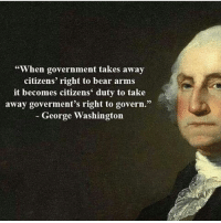 """When government takes away  citizens' right to bear arms  it becomes citizens' duty to take  away goverment's right to govern.""  George Washington 👏🏻. . . . feminist gender gay lesbian trans transgender cis cisgender offended sjw socialjustice white black race racism reverseracism bi men women antisocialjustice antifeminist antifeminism equality rape rapeculture feminism paygap trump Clinton"