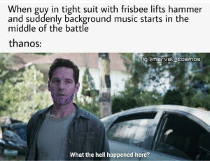 Day 45 making memes out of every scene of endgame: When guy in tight suit with frisbee lifts hammer  and suddenly background music starts in the  middle of the battle  thanos:  ig limarvel cosmos  What the hell happened here? Day 45 making memes out of every scene of endgame