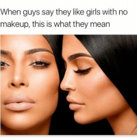 Hahahaha boy if you only knew 😂 makeuplolz: When guys say they like girls with no  makeup, this is what they mean Hahahaha boy if you only knew 😂 makeuplolz