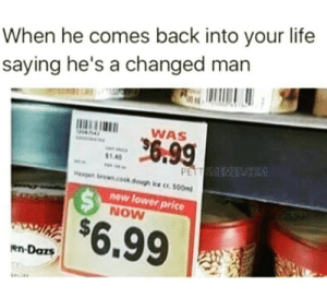 Habitual line stepper: When he comes back into your life  saying he's a changed man  WAS  1.40  new lower price  NOW  $6.99  en-Dars Habitual line stepper