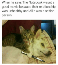 you better check yourself before you wreck yourself ( @chaos.reigns_ ⬅ follow for thoughtful movie reviews by animals ): When he says The Notebook wasnt a  good movie because their relationship  was unhealthy and Allie was a selfish  person you better check yourself before you wreck yourself ( @chaos.reigns_ ⬅ follow for thoughtful movie reviews by animals )