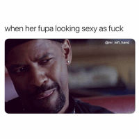 Fupa, Sexy, and Fuck: when her fupa looking sexy as fuck  @mr_left hand Bring Me That Belly Meat Gurl. 👅👅👅 UmP