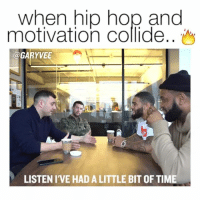 Memes, 🤖, and Hops: when hip hop and  motivation collide..  @GARYV  LISTEN I'VE HAD ALITTLE BIT OF TIME When you can get youngsters to focus on their magic instead of what's not going well, you can unlock a ton of potential
