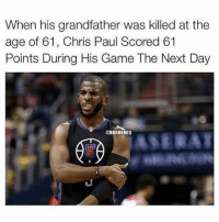 Chris Paul, Nba, and Respect: When his grandfather was killed at the  age of 61, Chris Paul Scored 61  Points During His Game The Next Day  ONBAMEMES Respect.