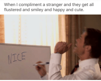 Cute, Happy, and Ice: When I compliment a stranger and they get all  flustered and smiley and happy and cute.  ICE