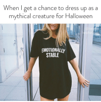 Halloween, Dress, and Link: When I get a chance to dress up as a  mythical creature for Halloween  es  betch  EMOTIONALLY  STABLE No one will recognize you in this costume, shop now before it's gone. link in bio or betches.co-Halloween