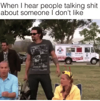 Memes, Shit, and The Game: When I hear people talking shit  about someone I don't like 🔥🔥🔥You guys! 🔥🔥🔥 @drgrayfang's original memes are the best memes in the game!