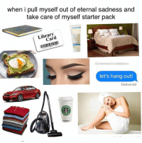 100% true😩😂💀! Tag some friends 👇🏻 lmao starterpacks lol haha Photo Cred: @memesforvalidation: when i pull myself out of eternal sadness and  take care of myself starter pack  Library  Card  trad  @memesforvalidation  let's hang out!  Delivered 100% true😩😂💀! Tag some friends 👇🏻 lmao starterpacks lol haha Photo Cred: @memesforvalidation