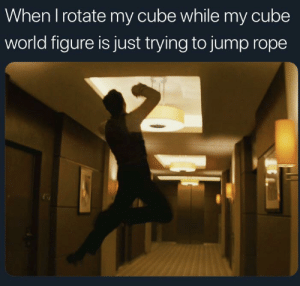 Reddit, World, and Cube World: When I rotate my cube while my cube  world figure is just trying to jump rope You can claim your veteran pass