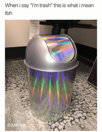 "Dank, Meme, and Memes: When i say ""i'm trash"" this is what i mean  tbh  @Meme Of course, of course  Give the Gift Of Memes with our New Store: http://bit.ly/2C8vLU6"