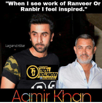 "Aamir Khan about Ranbir Kapoor & Ranveer Singh ❤  #Legend_Killer: ""When I see work of Ranveer Or  Ranbir I feel inspired.  Legend Killer  FFICIAL  TROLL  Aamir Khan Aamir Khan about Ranbir Kapoor & Ranveer Singh ❤  #Legend_Killer"