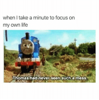 Aww, Cute, and Life: when I take a minute to focus on  my own life  Thomas hadinever seen such a mess Aww what a cute trainwreck!