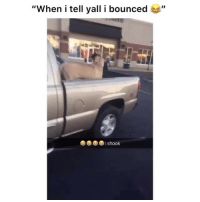 "Definitely, Funny, and Lmao: ""When i tell yall i bounced  ""  I shook Lmao same I would definitely took offf quick!!😂😂😂💀💀"