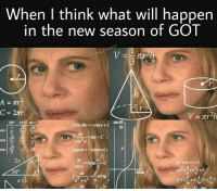 23 days until Game of Thrones season 7! gameofthrones got hbo asoiaf thronesmemes: When I think what will happen  in the new season of GOT  30° 45 60°  tan (6)  os  2  cos x  tan!  51  3  2x60  sin x  30° 23 days until Game of Thrones season 7! gameofthrones got hbo asoiaf thronesmemes