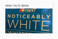 "Dancing, Memes, and Http: when i try to dance  NOTICEABLY  WHITE <p>Dancing via /r/memes <a href=""http://ift.tt/2wP23jy"">http://ift.tt/2wP23jy</a></p>"