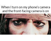 The accuracy 😂: When I turn on my phone's camera  and the front-facing camera is on The accuracy 😂