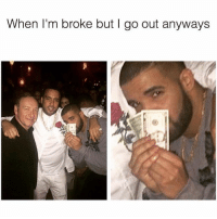 Blackpeopletwitter, Change, and Via: When I'm broke but I go out anyways <p>Momma said I could keep the change 💸 (via /r/BlackPeopleTwitter)</p>