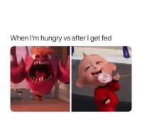 Hungry, Relationships, and Fed: When I'm hungry vs after I get fed