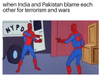 Shit, History, and India: when India and Pakistan blame each  other for terrorism and wars Terrorism is shit