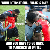 Football, Memes, and Manchester United: WHEN INTERNATIONAL BREAK IS OVER  Marcos Fussballecke  Marcos Football Corner  TrollFootball  The TrollFootball Insta  AND YOU HAVE TO GO BACK  TO MANCHESTER UNITED Poor Lukaku https://t.co/SttY1Y9eBk