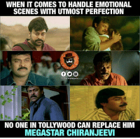 Memes, 🤖, and Chiranjeevi: WHEN IT COMES TO HANDLE EMOTIONAL  SCENES WITH UTMOST PERFECTION  Dis PogevllensertoinU  Com  GEET  NO ONE IN TOLLYWOOD CAN REPLACE HIM  MEGASTAR CHIRANJEEVI Especially Daddy movie lo matram Edipinchesaru 🙏 #Megastar ❤❤