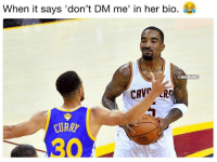 Still shooting my shot 😂 nba nbamemes jrsmith: When it says 'don't DM me in her bio.  NBA  MEMES  CURAY Still shooting my shot 😂 nba nbamemes jrsmith