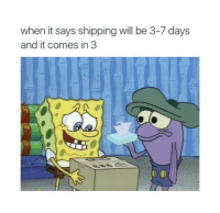 """Memes, Free, and Been: when it says shipping will be 3-7 days  and it comes in 3 <p>2 Days later woulda been free. via /r/memes <a href=""""https://ift.tt/2kdyqQA"""">https://ift.tt/2kdyqQA</a></p>"""