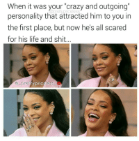 "Really a restraining order???😂😂😂 I had to ♻this toomuchsauce: When it was your ""crazy and outgoing""  tupriceless  personality that attracted him to you in  the first place, but now he's all scared  for his life and shit  pretty priceless Really a restraining order???😂😂😂 I had to ♻this toomuchsauce"