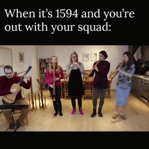 jessiexnim:  blanska:  classicaldynamics:  future-struggling-musician: Always reblog when I see this video and people say the baroque times weren't fun. it was lit af back then. bach was turnt   That girl in the black dress is going for it!! : When it's 1594 and vou're  out with vour squad: jessiexnim:  blanska:  classicaldynamics:  future-struggling-musician: Always reblog when I see this video and people say the baroque times weren't fun. it was lit af back then. bach was turnt   That girl in the black dress is going for it!!