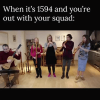 master-fiber:  blanska:  classicaldynamics:  future-struggling-musician: Always reblog when I see this video and people say the baroque times weren't fun. it was lit af back then. bach was turnt    Yall being a minstrel was lit as Hell, you could walk into anywhere and be like, we've got those tunes!!!!! And anyone i mean Anyone royals alike would be like, hell Yes get in here you funky little musicians, lute it up while i goss with my court or w/e : When it's 1594 and vou're  out with vour squad: master-fiber:  blanska:  classicaldynamics:  future-struggling-musician: Always reblog when I see this video and people say the baroque times weren't fun. it was lit af back then. bach was turnt    Yall being a minstrel was lit as Hell, you could walk into anywhere and be like, we've got those tunes!!!!! And anyone i mean Anyone royals alike would be like, hell Yes get in here you funky little musicians, lute it up while i goss with my court or w/e